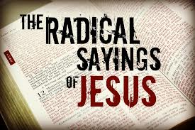 Radical Sayings of Jesus